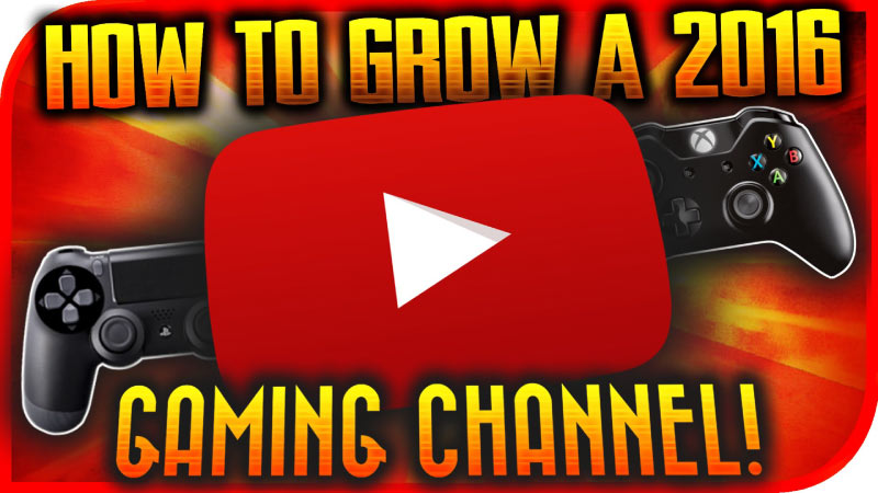 How To Grow A YouTube Channel