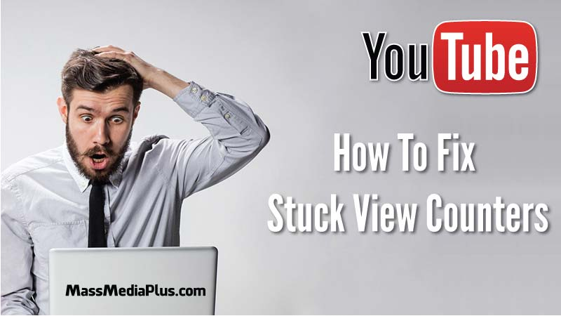 How To Fix A Stuck View Counter On YouTube